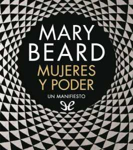 descarga libro Mujeres y poder de Mary Beard