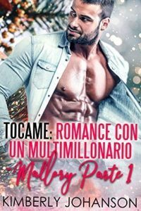 Tocame Romance con un multimillonario 01